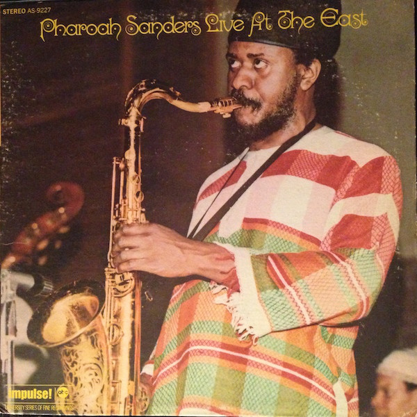 Pharoah Sanders - Live At The East (LP, Album, Ind)