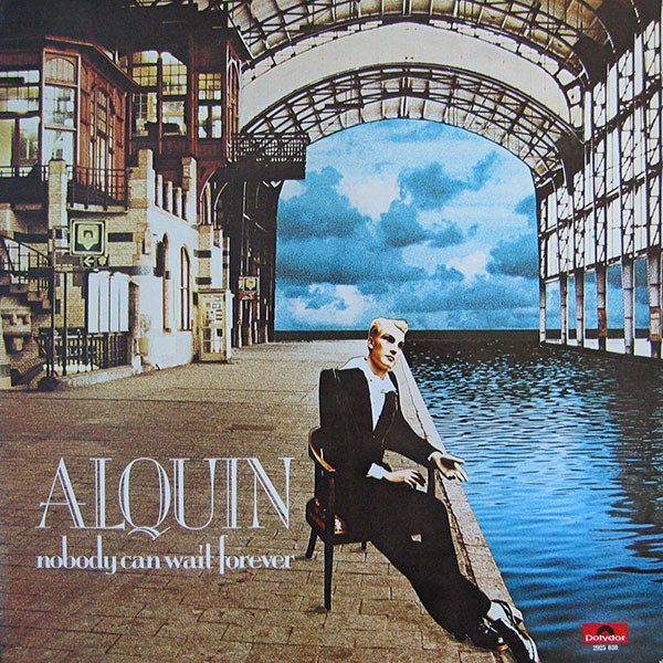 Alquin - Nobody Can Wait Forever (LP, Album, Gat)