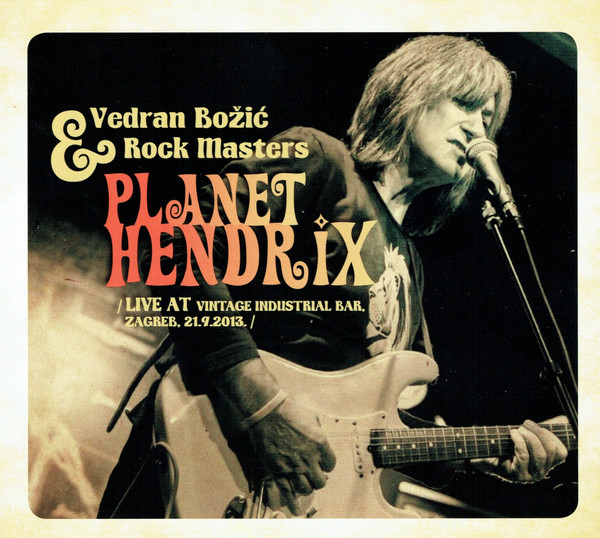 Vedran Božić & Rock Masters - Planet Hendrix (CD, Album, Dig + DVD, Album)