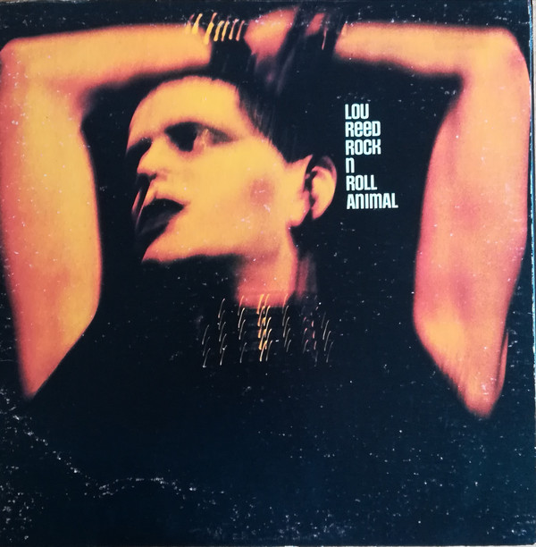 Lou Reed - Rock N Roll Animal (LP, Album, Gat)