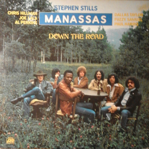 Stephen Stills - Manassas - Down The Road (LP, Album)