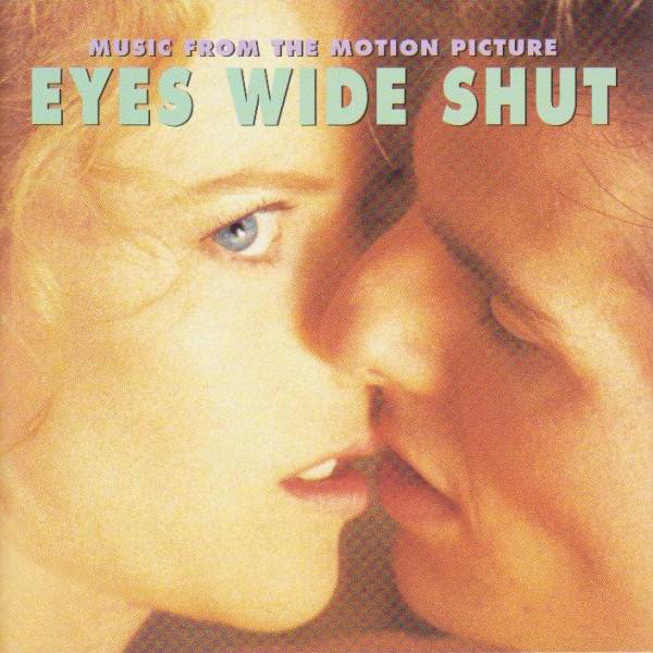 Various - Eyes Wide Shut (Music From The Motion Picture) (CD, Album)