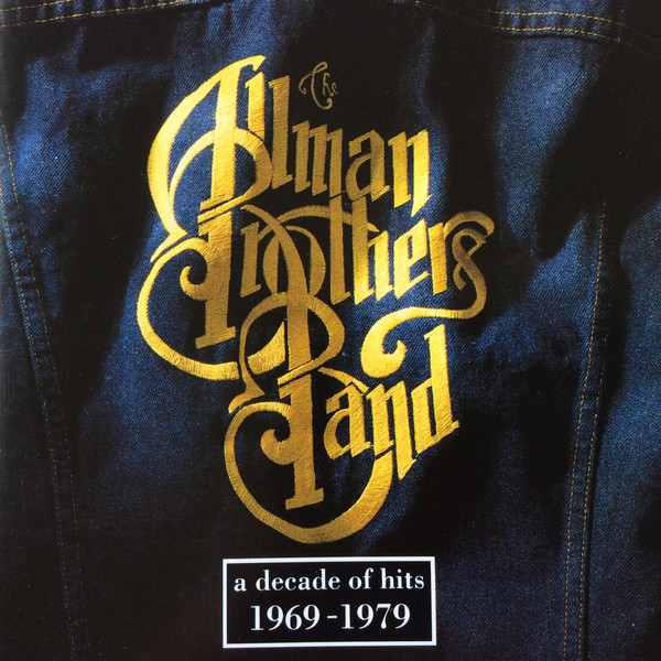 The Allman Brothers Band - A Decade Of Hits 1969-1979 (CD, Comp, RE)