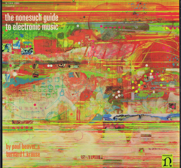 Paul Beaver & Bernard L. Krause* - The Nonesuch Guide To Electronic Music (2xLP, Album)