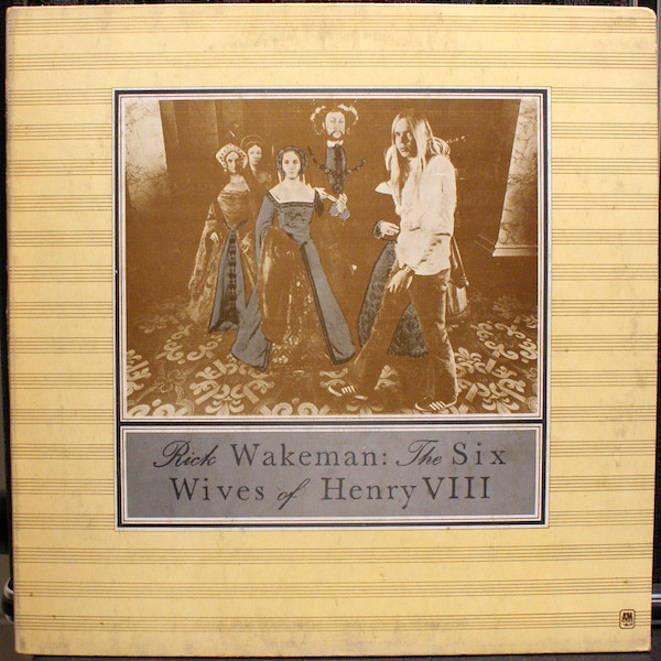 Rick Wakeman - The Six Wives Of Henry VIII (LP, Album, Gat)