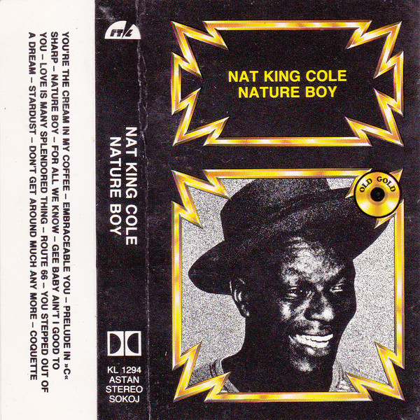 Nat King Cole - Nature Boy (Cass, Comp)