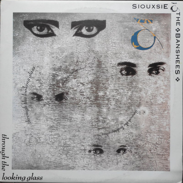 Siouxsie & The Banshees - Through The Looking Glass (LP, Album)