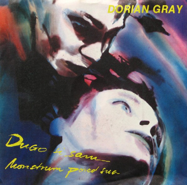 Dorian Gray (5) - Monstrum Pored Sna / Dugo Si Sam (7