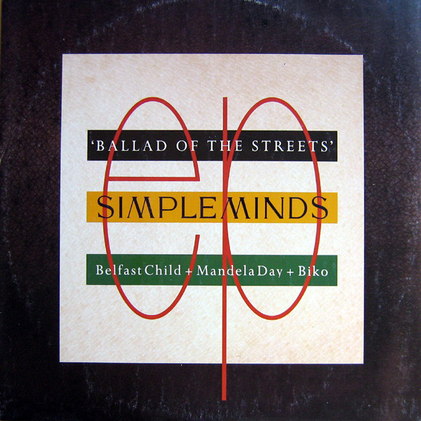 Simple Minds - Ballad Of The Streets (12