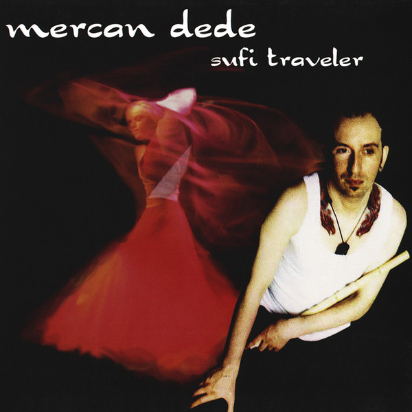 Mercan Dede - Sufi Traveler (2xCD, Album)