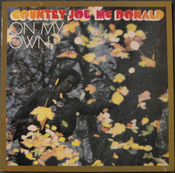 Country Joe McDonald - On My Own (LP, Album)