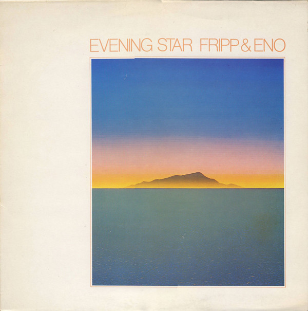 Fripp & Eno - Evening Star (LP, Album, RE)