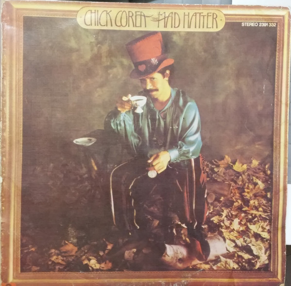 Chick Corea - The Mad Hatter (LP, Album)